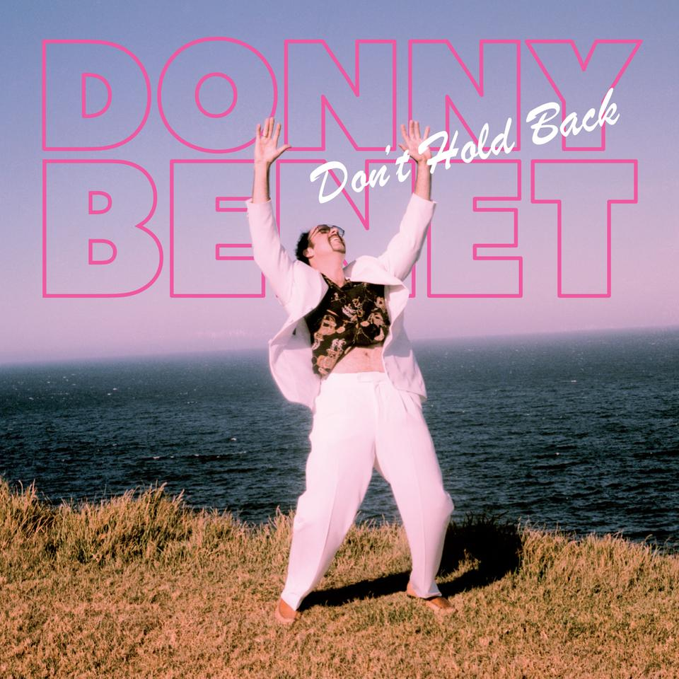 Donny Benet - Don't Hold Back Album Artwork