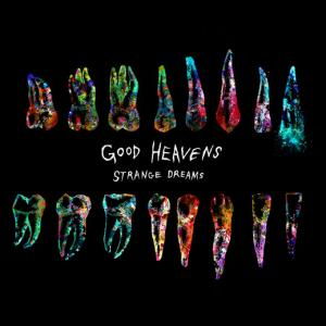 Good Heavens - Strange Dreams Album Artwork