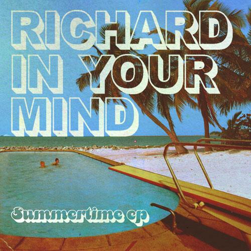 Richard In Your Mind - Summertime EP Artwork