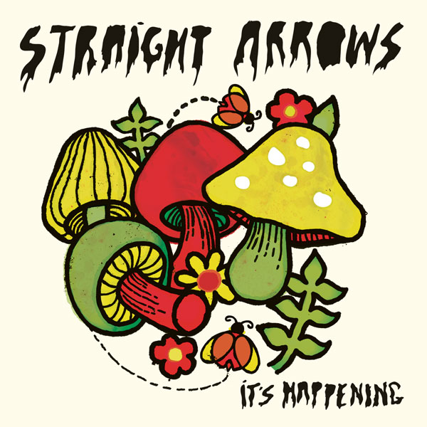 Straight Arrows - It's Happening Album Artwork