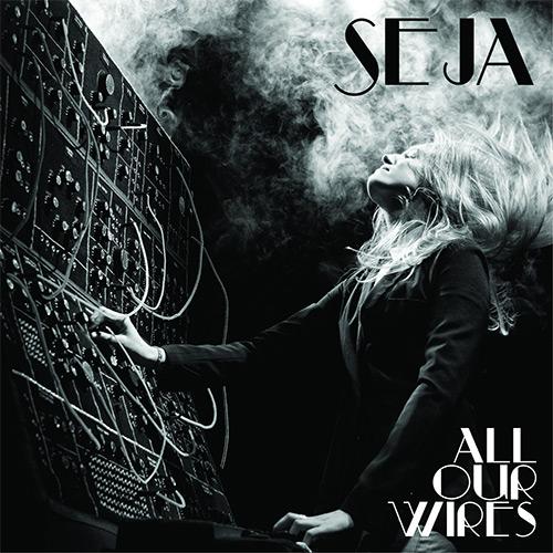 Seja - All Our Wires Album Artwork